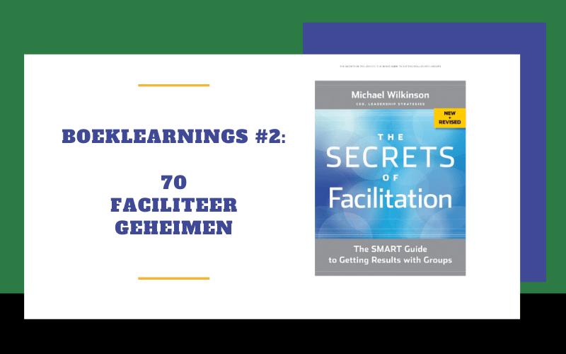 Boeklearnings #2: 70 Faciliteergeheimen