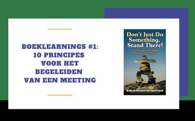 Boeklearnings #1: 10 principes voor het begeleiden van een meeting