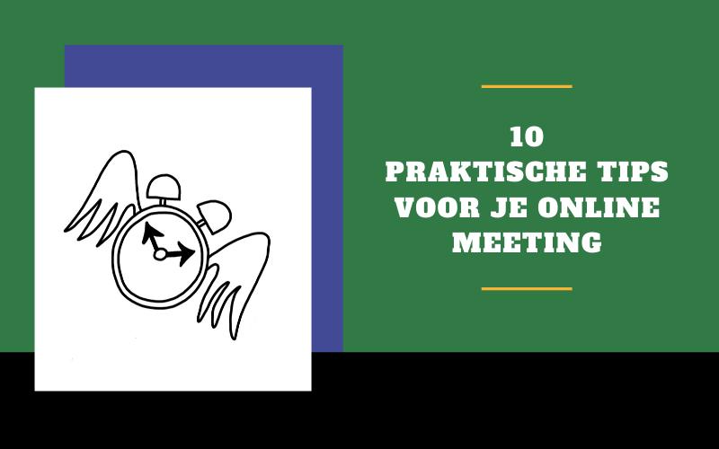 10 praktische tips voor je online meeting